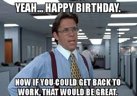 Funny Bday Meme : Funny birthday messages memes images happy birthday pictures